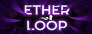 Ether Loop
