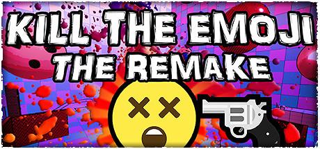 KILL THE EMOJI - THE REMAKE Free Download