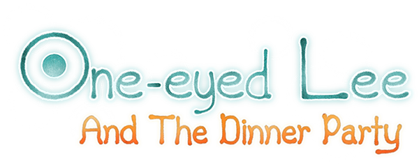 One-Eyed Lee and the Dinner Party