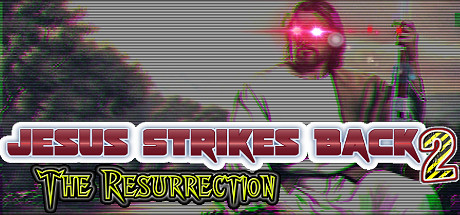 Jesus Strikes Back 2: The Resurrection Cover Image