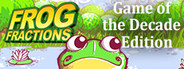 Frog Fractions: Game of the Decade Edition