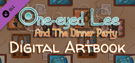 One-Eyed Lee and the Dinner Party Digital Artbook