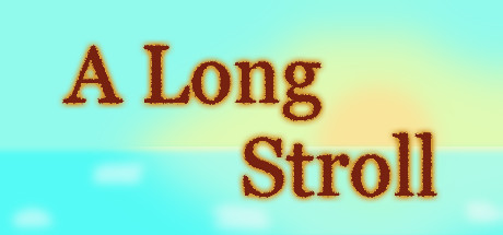 A Long Stroll
