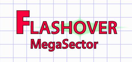 Flashover MegaSector
