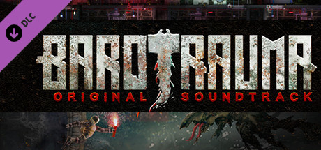 Barotrauma – Soundtrack