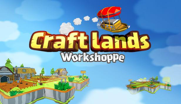 Сэкономьте 40% при покупке Craftlands Workshoppe - The Funny Indie Capitalist RPG Trading Adventure Game в Steam