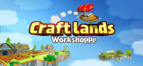 Teaser image for Craftlands Workshoppe - Third Person Resource Management and Trading RPG