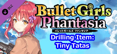 Bullet Girls Phantasia - Drilling Item: Tiny Tatas