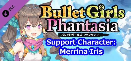 Bullet Girls Phantasia - Support Character: Merrina Iris