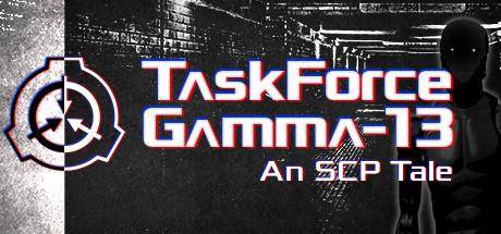 TaskForce Gamma-13 : An SCP Tale