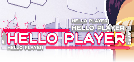 HELLO PLAYER