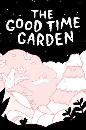 The Good Time Garden poster image on Steam Backlog