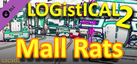 LOGistICAL 2: Mall Rats