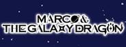 Marco & The Galaxy Dragon
