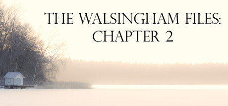 The Walsingham Files - Chapter 2