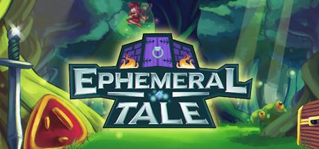 Ephemeral Tale