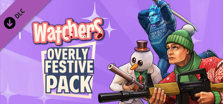 Image for Watchers: Overly Festive Pack