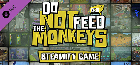 Image for Do Not Feed the Monkeys: Steamity Game