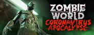 Zombie World Apocalypse VR