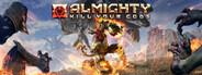 Almighty: Kill Your Gods