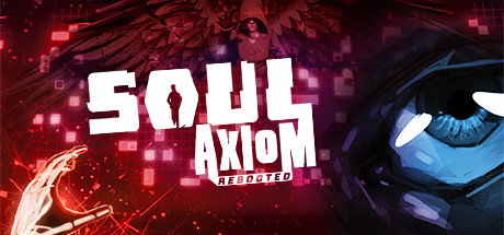 Soul Axiom Rebooted Free Download