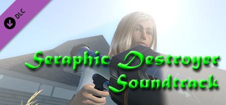 Купить Seraphic Destroyer - Soundtrack (DLC)
