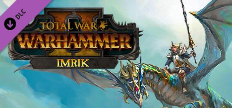 Total War: WARHAMMER II - Imrik