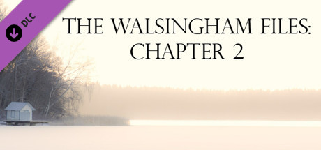 The Walsingham Files: Chapter 2 OST + Directors Commentary
