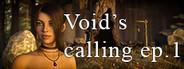 Void's Calling ep. 1