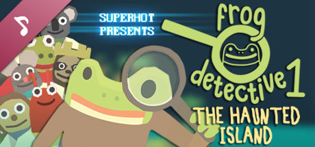 Frog Detective 1: Original Soundtrack