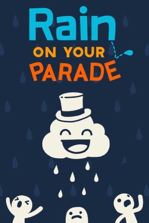 Rain on Your Parade poster image on Steam Backlog
