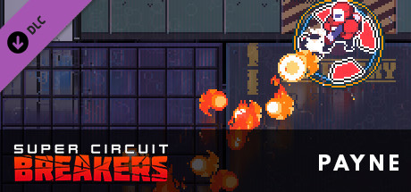 SUPER CIRCUIT BREAKERS - PAYNE
