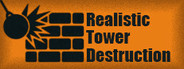 Realistic Tower Destruction