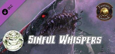 Купить Fantasy Grounds - Sinful Whispers (5E) (DLC)