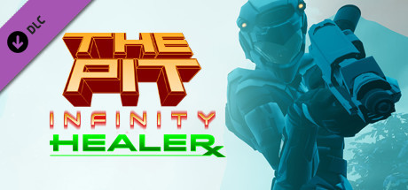 The Pit: Infinity - Healer