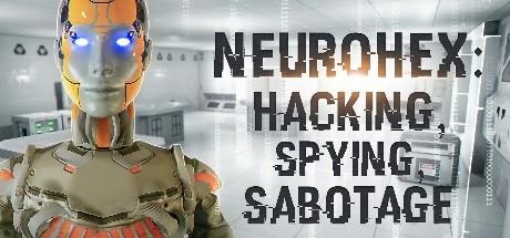 NeuroHex: Hacking, Spying, Sabotage Cover Image