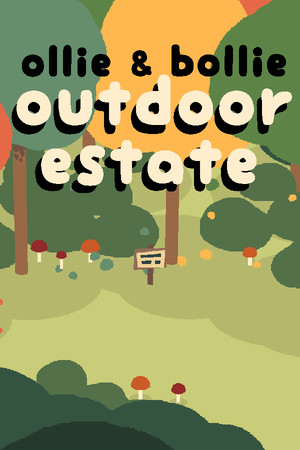 Ollie & Bollie: Outdoor Estate poster image on Steam Backlog