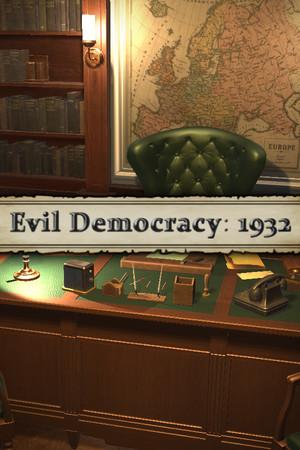 Evil Democracy: 1932 poster image on Steam Backlog