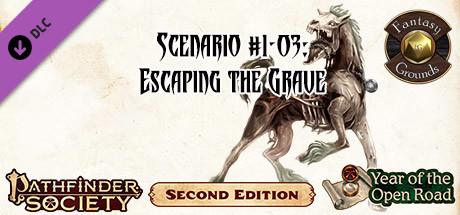 Купить Fantasy Grounds - Pathfinder 2 RPG - Pathfinder Society Scenario #1-03: Escaping the Grave (PFRPG2) (DLC)