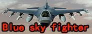 Blue sky fighter