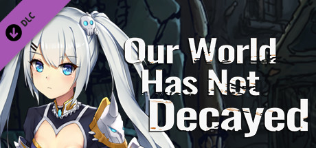 Our world has not decayed - Nasu's new clothing