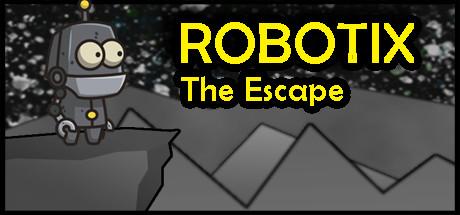 ROBOTIX: The Escape