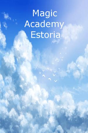 Magic Academy Estoria poster image on Steam Backlog