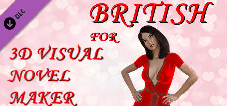 British for 3D Visual Novel Maker