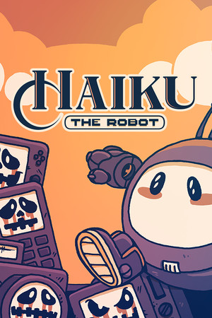 Haiku, the Robot poster image on Steam Backlog