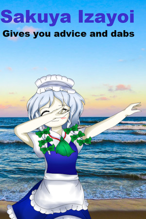 Sakuya Izayoi Gives You Advice And Dabs poster image on Steam Backlog