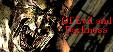 Of Evil and Darkness
