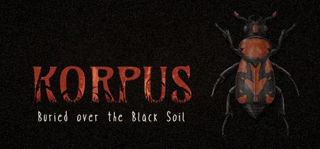 Korpus: Buried over the Black Soil
