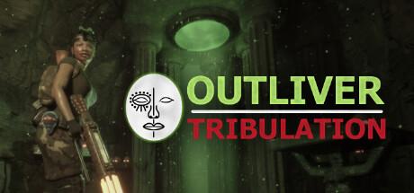 Outliver: Tribulation