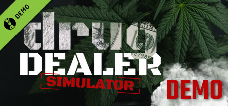 Drug Dealer Simulator Demo